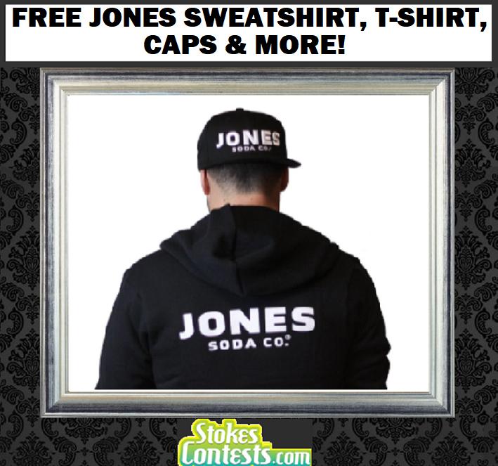 FREE Jones Sweatshirt, T-Shirt, Caps & MORE!
