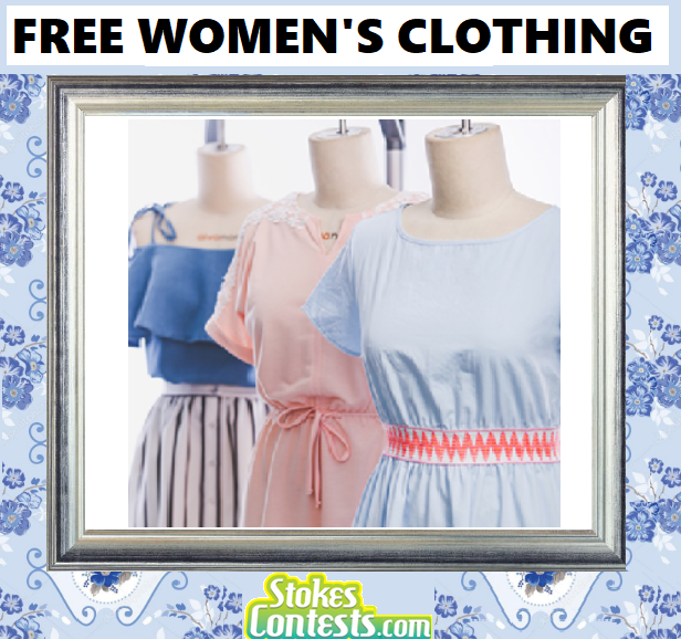 FREE Women's Clothing & MORE!