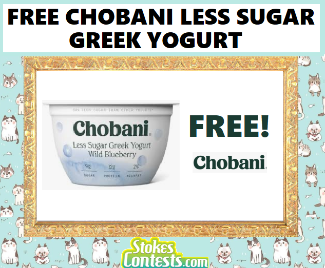 FREE Chobani Less Sugar Yogurt