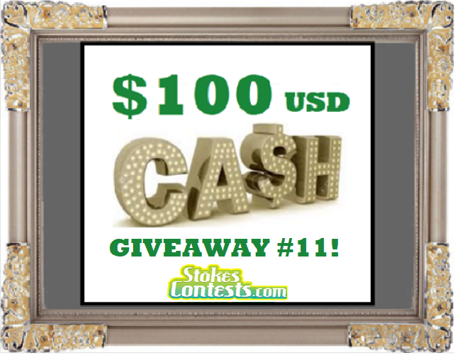$100 CASH Giveaway #11